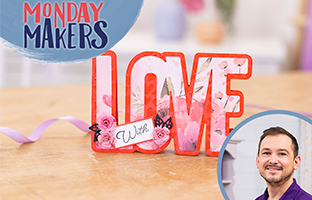 Monday Makers - 17th May - Shaped Word Dies, Interchangeable Sentiments