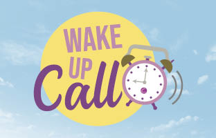 Wake Up Call - Wednesday 13th January