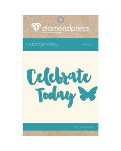 Diamond Press Word Dies - Celebrate Today