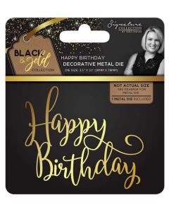 Sara Signature Black and Gold Collection Metal Die - Happy Birthday